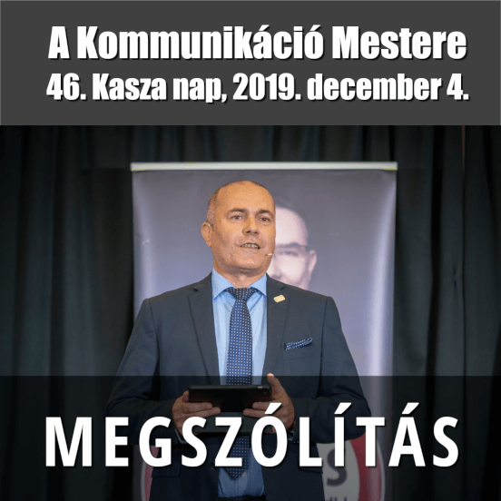 46. Kasza Nap - A Kommunikáció mestere